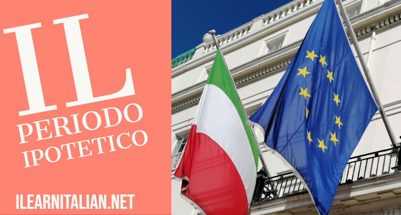 Il periodo ipotetico- If clauses in Italian