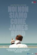 Cinema: we're nothing like James Bond