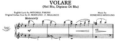 Volare…Cantare…ho, oh oh!
