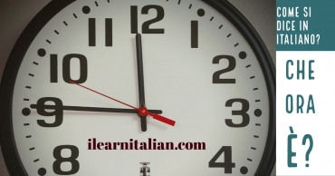 Che ora è? How do you say what time is in Italian