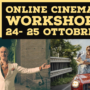 Online Cinema workshop- 24,25 October