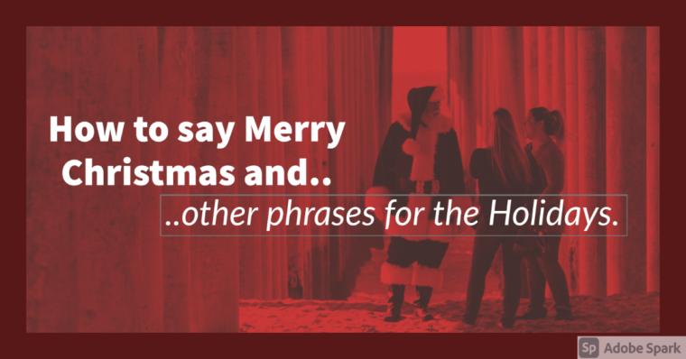 Cosa dici a Natale, Capodanno, Pasqua..