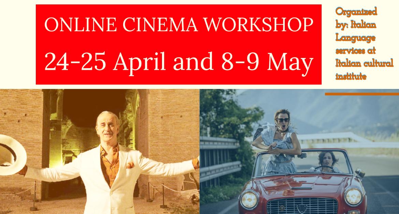 Online Cinema workshop- 24, 25 April – 8, 9 May