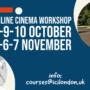 Online Cinema workshop: October-November 2021